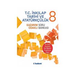 Tudem Yayınları - Tudem Yayınları 8.Sınıf T.C. İnkılap Tarihi ve Atatürkçülük Kazanım Odaklı Soru Bankası