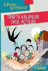 Tudem Yayınları - Tudem Yayınları Sınıfta Kalanlar Okul Açtılar