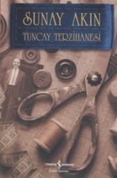 İş Bankası Kültür Yayınları - Tuncay Terzihanesi İş Bankası Kültür Yayınları