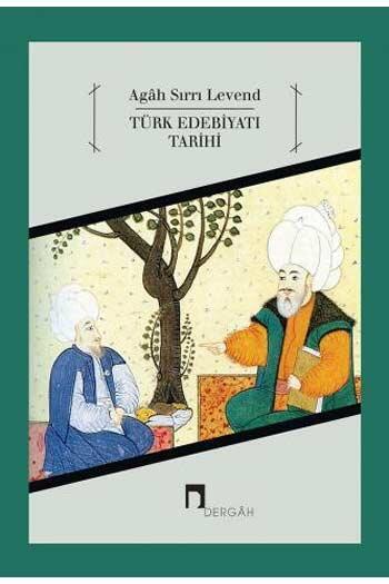 Dergah Yayınları - Türk Edebiyatı Tarihi 1.Cilt Dergah Yayınları