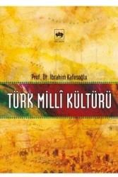 Ötüken Neşriyat - Türk Milli Kültürü Ötüken Neşriyat