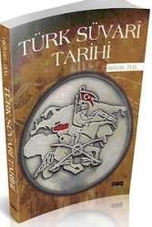 Savaş Yayınevi - Türk Süvari Tarihi