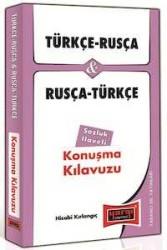 Yargı Yayınları - Türkçe - Rusça ve Rusça - Türkçe Konuşma Kılavuzu Sözlük İlaveli