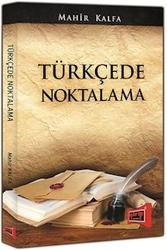 Yargı Yayınları - Türkçede Noktalama - Mahir Kalfa