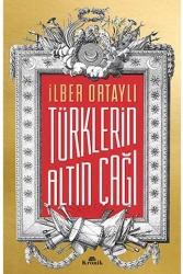 Kronik Kitap - Türklerin Altın Çağı Kronik Kitap