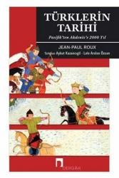 Dergah Yayınları - Türklerin Tarihi Pasifik'ten Akdeniz'e 2000 Yıl Dergah Yayınları