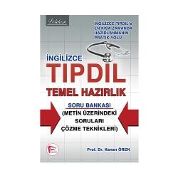 Pelikan Yayıncılık - Pelikan Yayınları TUS Sınavı – Tıp Dil İngilizce Temel Hazırlık Soru Bankası