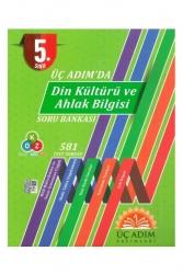 Üç Adım Yayınları - Üç Adım Yayınları 5. Sınıf Üç Adımda Din Kültürü ve Ahlak Bilgisi Soru Bankası