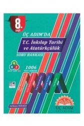Üç Adım Yayınları - Üç Adım Yayınları 8. Sınıf LGS Üç Adımda T.C. İnkılap Tarihi ve Atatürkçülük Soru Bankası