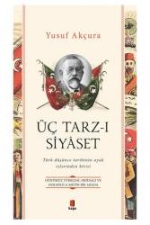 Kapı Yayınları - Üç Tarz-ı Siyâset Kapı Yayınları