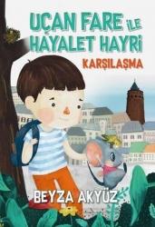 Tudem Yayınları - Uçan Fare ile Hayalet Hayri-Karşılaşma Tudem Yayınları