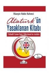 Ulak Yayıncılık - Ulak Yayıncılık Atatürk'ün Yasaklanan Kitabı