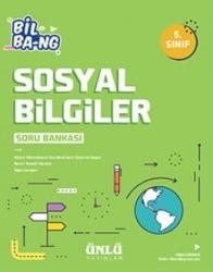 Ünlü Yayıncılık - Ünlü Yayıncılık 5. Sınıf Sosyal Bilgiler Bil Bang Soru Bankası