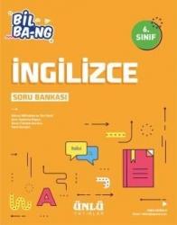 Ünlü Yayıncılık - Ünlü Yayıncılık 6. Sınıf İngilizce Bil Bang Soru Bankası