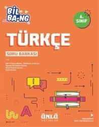 Ünlü Yayıncılık - Ünlü Yayıncılık 6. Sınıf Türkçe Bil Bang Soru Bankası