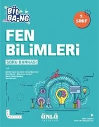 Ünlü Yayıncılık - Ünlü Yayıncılık 7. Sınıf Fen Bilimleri Bil Bang Soru Bankası