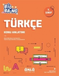 Ünlü Yayıncılık - Ünlü Yayıncılık 7. Sınıf Türkçe Bil Bang Konu Anlatım