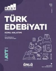 Ünlü Yayıncılık - Ünlü Yayıncılık AYT Türk Dili ve Edebiyatı BEST Konu Anlatım