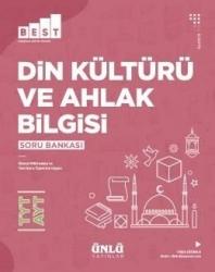 Ünlü Yayıncılık - Ünlü Yayıncılık TYT AYT Din Kültürü ve Ahlak Bilgisi BEST Soru Bankası