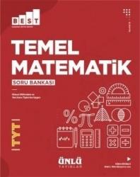 Ünlü Yayıncılık - Ünlü Yayıncılık TYT Temel Matematik BEST Soru Bankası