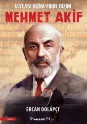İnkılap Kitabevi - Vatan Bizim Fikir Bizim: Mehmet Akif İnkılap Kitabevi