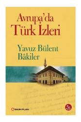 Yakın Plan Yayınları - Yakın Plan Yayınları Avrupada Türk İzleri