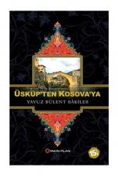 Yakın Plan Yayınları - Yakın Plan Yayınları Üsküpten Kosovaya