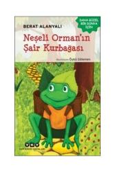 Yapı Kredi Yayınları - Yapı Kredi Yayınları Neşeli Orman'ın Şair Kurbağası