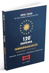 Yargı Yayınları - Yargı Yayınları 2020 KPSS ve Tüm Kurum Sınavları İçin 120 Dakikada Cumhurbaşkanlığı Hükümet Sistemi Tamamı Ayrıntılı Çözümlü Sorular