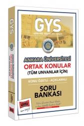 Yargı Yayınları - Yargı Yayınları GYS Ankara Üniversitesi Ortak Konular Konu Özetli - Açıklamalı Soru Bankası