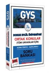 Yargı Yayınları - Yargı Yayınları GYS Dokuz Eylül Üniversitesi Ortak Konular Konu Özetli - Açıklamalı Soru Bankası