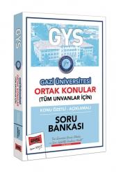 Yargı Yayınları - Yargı Yayınları GYS Gazi Üniversitesi Ortak Konular Konu Özetli - Açıklamalı Soru Bankası
