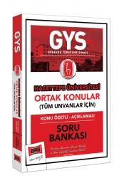 Yargı Yayınları - Yargı Yayınları GYS Hacettepe Üniversitesi Ortak Konular Konu Özetli - Açıklamalı Soru Bankası