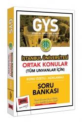 Yargı Yayınları - Yargı Yayınları GYS İstanbul Üniversitesi Ortak Konular Konu Özetli - Açıklamalı Soru Bankası