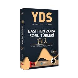 Yargı Yayınevi - Yargı Yayınları YDS Basitten Zora Soru Türleri Test 2 Soru Çözümleme Teknikleri