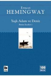 Bilgi Yayınevi - Yaşlı Adam ve Deniz Bilgi Yayınevi