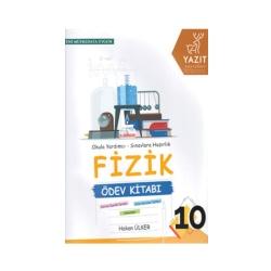 Yazıt Yayınları - Yazıt Yayınları 10. Sınıf Fizik Ödev Kitabı