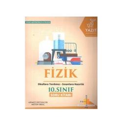 Yazıt Yayınları - Yazıt Yayınları 10. Sınıf Fizik Soru Kitabı