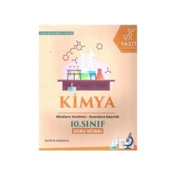 Yazıt Yayınları - Yazıt Yayınları 10. Sınıf Kimya Soru Kitabı