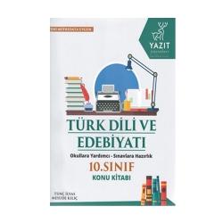 Yazıt Yayınları - Yazıt Yayınları 10. Sınıf Türk Dili ve Edebiyatı Konu Kitabı