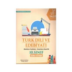 Yazıt Yayınları - Yazıt Yayınları 10. Sınıf Türk Dili ve Edebiyatı Soru Kitabı