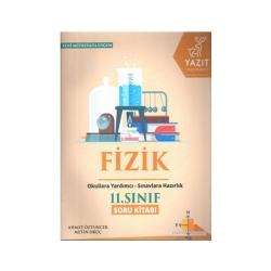 Yazıt Yayınları - Yazıt Yayınları 11. Sınıf Fizik Soru Kitabı