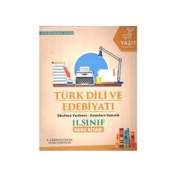 Yazıt Yayınları - Yazıt Yayınları 11. Sınıf Türk Dili ve Edebiyatı Soru Kitabı