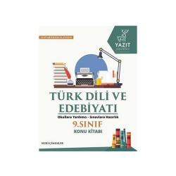 Yazıt Yayınları - Yazıt Yayınları 9. Sınıf Türk Dili ve Edebiyatı Konu Kitabı