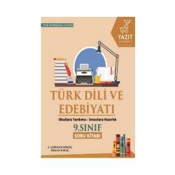 Yazıt Yayınları - Yazıt Yayınları 9. Sınıf Türk Dili ve Edebiyatı Soru Kitabı