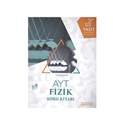 Yazıt Yayınları - Yazıt Yayınları AYT Fizik Soru Kitabı