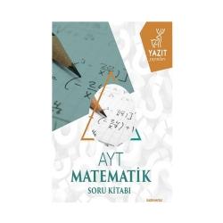 Yazıt Yayınları - Yazıt Yayınları AYT Matematik Soru Kitabı