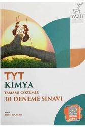 Yazıt Yayınları - Yazıt Yayınları TYT Kimya Tamamı Çözümlü 30 Deneme