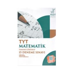 Yazıt Yayınları - Yazıt Yayınları TYT Matematik Tamamı Çözümlü 15 Deneme Sınavı