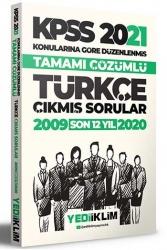 Yediiklim Yayınları - Yediiklim Yayınları 2021 KPSS Türkçe Konularına Göre Tamamı Çözümlü Çıkmış Sorular